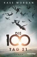 Kass Morgan: Die 100 - Tag 21 ★★★★