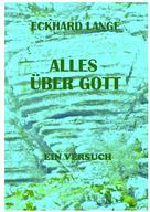 Eckhard Lange: Alles über Gott