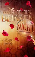 Christin Thomas: Vampire, die bellen, beissen nicht ★★★★