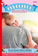 Marianne Schwarz: Mami Bestseller 47 – Familienroman