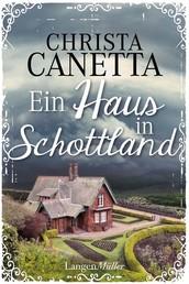 Ein Haus in Schottland - Roman