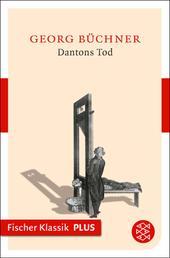 Dantons Tod - Ein Drama