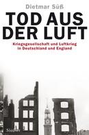 Dietmar Süß: Tod aus der Luft ★★★