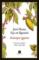 José Maria Eça de Queirós: Estampas egipcias