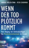 Andreas Müller-Cyran: Wenn der Tod plötzlich kommt ★★★★★