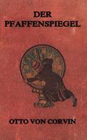Otto von Corvin: Der Pfaffenspiegel ★★★
