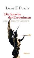 Luise F. Pusch: Die Sprache der Eroberinnen