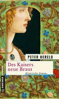 Peter Hereld: Des Kaisers neue Braut ★★★