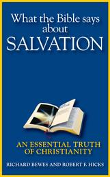 What the Bible Says about Salvation - An Essential Truth of Christianity