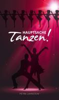 Petra Lahnstein: Hauptsache Tanzen! ★★★★