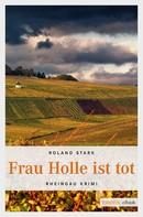 Roland Stark: Frau Holle ist tot ★★★★★