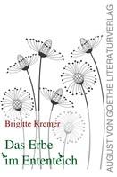 Brigitte Kremer: Das Erbe im Ententeich