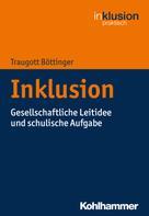 Traugott Böttinger: Inklusion