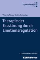Valerija Sipos: Therapie der Essstörung durch Emotionsregulation ★★★★★