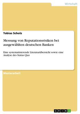 Messung von Reputationsrisiken bei ausgewählten deutschen Banken