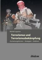 Michail Logvinov: Terrorismus und Terrorismusbekämpfung