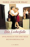Hans-Joachim Maaz: Die Liebesfalle ★★★★