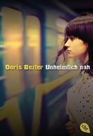 Doris Bezler: Unheimlich nah ★★★★