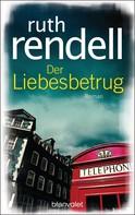 Ruth Rendell: Der Liebesbetrug ★★