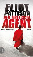 Eliot Pattison: Der tibetische Agent ★★★★★