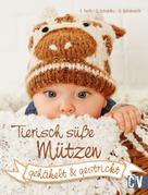 Elke Reith: Tierisch süße Mützen ★★★★