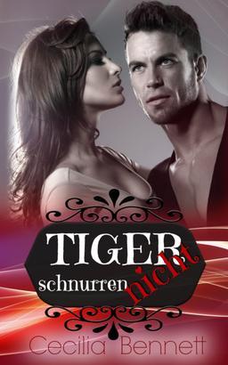 Tiger schnurren nicht
