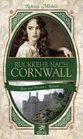 Rebecca Michéle: Rückkehr nach Cornwall ★★★★