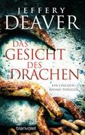 Jeffery Deaver: Das Gesicht des Drachen ★★★★