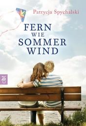 Fern wie Sommerwind