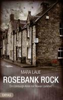 Mara Laue: Rosebank Rock ★★★★