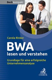 BWA lesen und verstehen - Grundlage für eine erfolgreiche Unternehmensanalyse