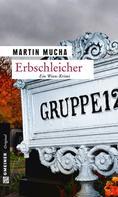 Martin Mucha: Erbschleicher ★★