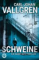 Carl-Johan Vallgren: Schweine ★★★★
