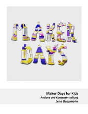Maker Days for Kids - Analyse und Konzepterstellung