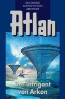 Ernst Vlcek: Atlan 32: Der Intrigant von Arkon (Blauband) ★★★★