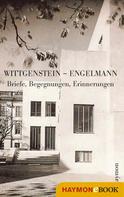 Ludwig Wittgenstein: Wittgenstein - Engelmann ★★★★