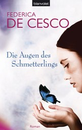 Die Augen des Schmetterlings - Roman
