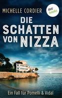 Michelle Cordier: Die Schatten von Nizza - Ein Fall für Pomelli und Vidal: Band 1 ★★★★