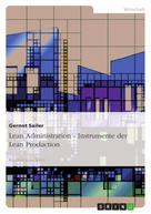Gernot Sailer: Lean Administration - Instrumente der Lean Production