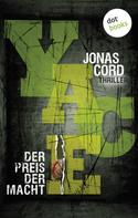 Jonas Cord: YACE. Der Preis der Macht ★★★★