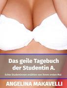Angelina Makavelli: Das geile Tagebuch der Studentin A. ★★★
