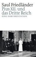 Saul Friedländer: Pius XII. und das Dritte Reich ★★★