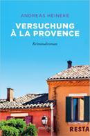 Andreas Heineke: Versuchung à la Provence ★★★★