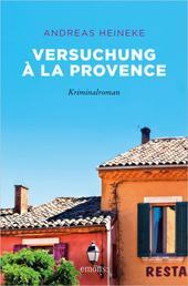 Versuchung à la Provence - Kriminalroman
