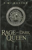 P.M. Hansen: Rage of a Dark Queen