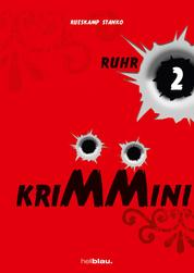 KRIMMINI RUHR 2