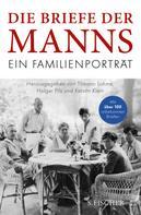 Thomas Mann: Die Briefe der Manns ★★★★