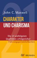 John C. Maxwell: Charakter und Charisma