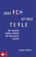 Jochen Peichl: Jedes Ich ist viele Teile ★★★★★