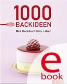Naumann & Göbel Verlag: 1000 Backideen ★★★★